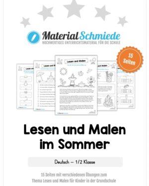 15 Arbeitsblätter: Lesen und Malen - Thema Sommer